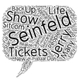 Jerry Seinfeld Tickets A Comedy Legend Returns To vector image vector image