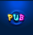 pub neon sign on a blue background vector image