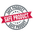 safe product round grunge ribbon stamp vector image vector image