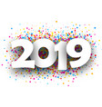 2019 new year background with colorful drops vector image vector image
