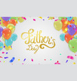 fathers day background happy day typography for vector image vector image