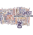 ghost stories text background word cloud concept vector image vector image