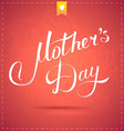 happy mothers day card with calligraphy vector image vector image
