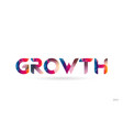 growth colored rainbow word text suitable for vector image vector image
