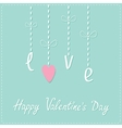 Hanging word love with heart Dash line Love card vector image vector image