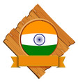 india flag on wooden board vector image vector image