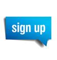 sign up blue 3d realistic paper speech bubble vector image vector image