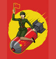 chinese pin up girl ride the nucler bomb vector image vector image