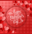 valentines day greeting card with hearts on red vector image vector image