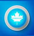 white canadian maple leaf with city name edmonton vector image vector image
