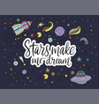 handdrawn lettering quote with galaxy vector image vector image