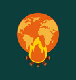 orange and yellow planet earth bonfire climate vector image