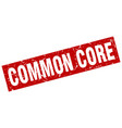 square grunge red common core stamp vector image vector image