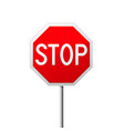 stop road sign - octahedral traffic sign vector image vector image