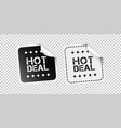 hot deal sticker black and white vector image vector image