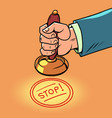 stop hand puts a stamp vector image
