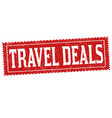 travel deals grunge rubber stamp vector image vector image