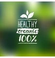 healthy organic logo with handwritten vector image