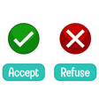 opposite words with accept and refuse vector image vector image