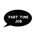 part time job stamp on white vector image
