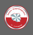 poland independence day round badge patriotic vector image