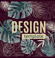 tropical plants design template vector image vector image