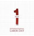International Labor Day May 1st greeting Card vector image vector image