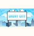 winter cityscape with billboard for your text vector image vector image
