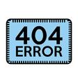 404 error vector image vector image