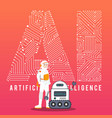 astronaut and ai robot with high technology vector image vector image