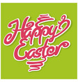 happy easter red lettering vector image vector image