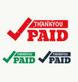 thankyou and paid stamp vector image