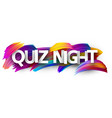 quiz night poster with colorful brush strokes vector image