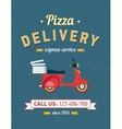 Vintage pizza delivery poster with old typography vector image