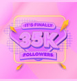 35000 followers square banner modern look vector image