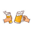 cartoon hands with beer glasses toasting vector image vector image