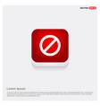 forbidden sign icon vector image