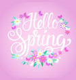 hello spring season text banner abstract flowers vector image