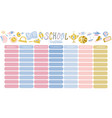 template school timetable for students or pupils vector image vector image