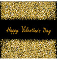 Happy Valentines Day Love Gold sparkles glitter vector image vector image