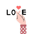 sign mini heart with word love on white background vector image vector image