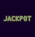 neon inscription of jackpot vector image