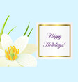 greeting card with written wishes and narcissus vector image