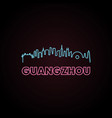 guangzhou skyline neon style vector image vector image