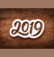 happy new year 2019 vintage card vector image vector image