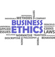word cloud business ethics vector image vector image