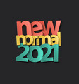 2021 new year calendar cover new normal vector image vector image