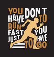 running quote and saying good for print design vector image