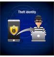 theft identity hacker laptop hacking mobile data vector image vector image