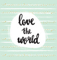 love world bc vector image vector image